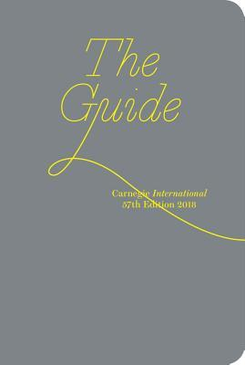 Carnegie International, 57th Edition: The Guide