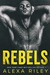 Rebels (Rebel, #3)