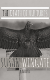 The Death of Vultures by Susan Wingate