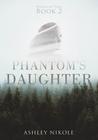 Phantom's Daughter (Hands of Time #2)