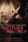 A Mother Within H...