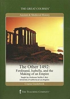 Ferdinand, Isabella, and the Making of an Empire - Teofilo F. Ruiz
