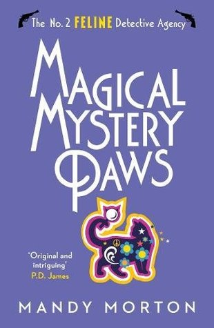 Magical Mystery Paws (The No. 2 Feline Detective Agency)