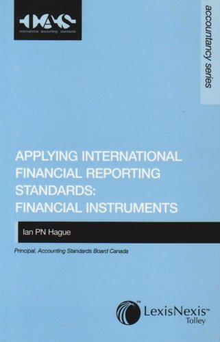 Applying International Financial Reporting Standards: Financial Instruments