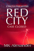 Red City by M.K. Alexander