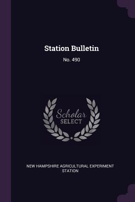 Station Bulletin: No. 490
