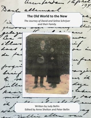 The Old World to the New: The Journey of David and Selina Schrijver and their Family