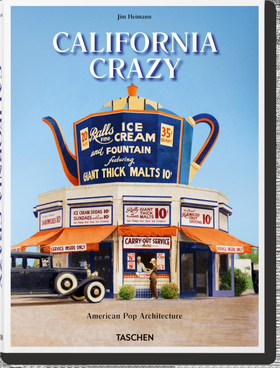 California Crazy: American Pop Architecture