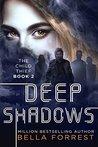 Deep Shadows by Bella Forrest