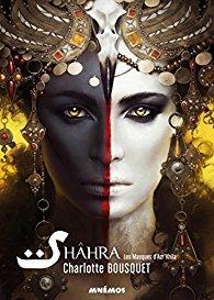 Les Masques d'Azr'Khila (Shâhra, #1)