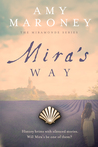 Mira's Way (The Miramonde Series, #2)