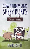 Cow Trumps and Sheep Burps: Jackson's Diary #1
