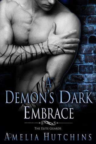 A Demon's Dark Embrace (The Elite Guards, #1)
