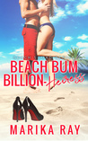 Beach Bum Billion-Heiress (Beach Squad, #4)