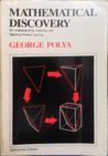 Mathematical Discovery on Understanding, Learning and Teaching Problem Solving, Volumes I and II