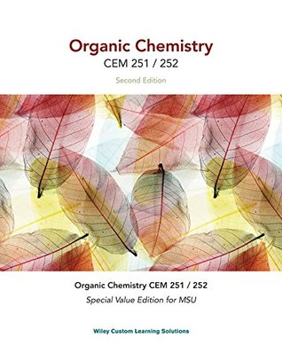 Organic Chemistry Second Edition (Ll) Custom CEM 251 / 252 MSU Wiley Custom Learning Solutions with WileyPlus Access Card