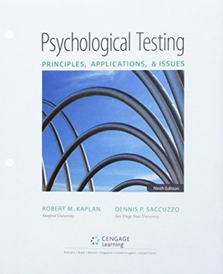 Psychological Testing + Mindtap Psychology, 1 Term - 6 Months Access Card: Principles, Applications, and Issues