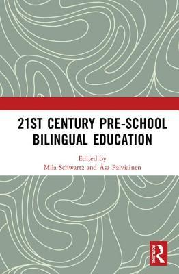 21st Century Pre-School Bilingual Education