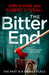 The Bitter End by Ann   Evans