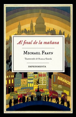 Al final de la mañana by Michael Frayn