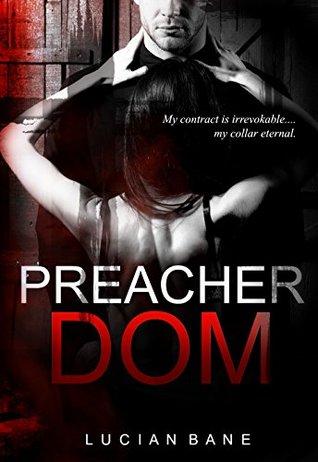 Preacher Dom by Lucian Bane