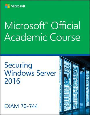 Securing Windows Server 2016 70-744
