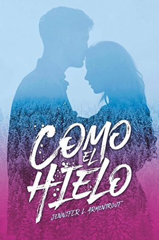 https://www.goodreads.com/book/show/40494163-como-el-hielo?ac=1&from_search=true