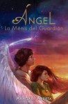 Angel: La Menis del Guardian