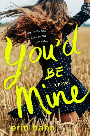 3 Reasons To Read… You'd Be Mine by Erin Hahn