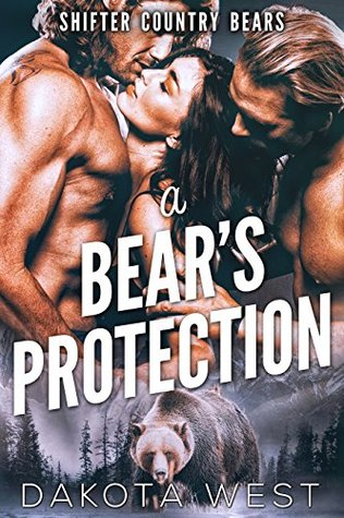 A Bear's Protection (Shifter Country Bears, #1)