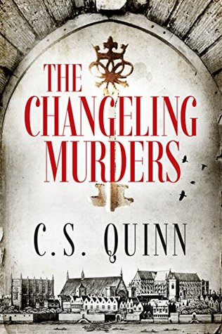 The Changeling Murders by C.S. Quinn