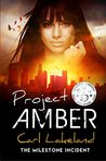 Project Amber (Milestone Book 2)