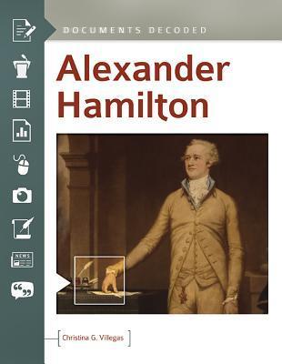 Alexander Hamilton: Documents Decoded