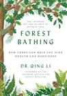 Forest Bathing: T...
