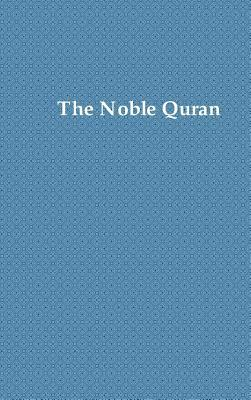 The Noble Quran: Premium Color. Printed on 70 LB White Paper