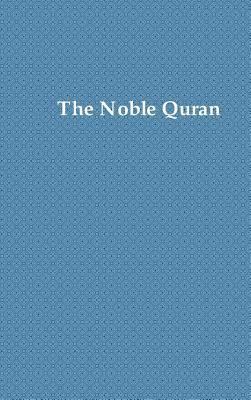 The Noble Quran: Premium Color. Printed on 70 LB White Paper