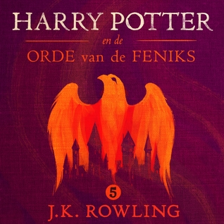 Harry Potter en de Orde van de Fenix (Harry Potter, #5)