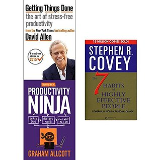 Getting things done, how to be a productivity ninja and 7 habits of highly effective people 3 books collection set