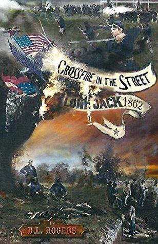 CROSSFIRE IN THE STREET: Lone Jack 1862