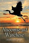 Alsoomse and Wanchese