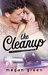 The Cleanup by Megan  Green
