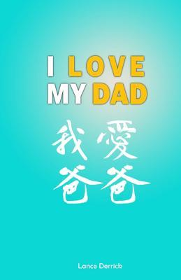 I Love My Dad: Show Your Dad How Much You Love Him by Writing and Dooding