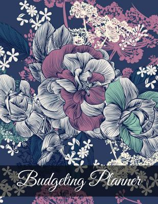 Budgeting Planner: Vintage Floral Design Budget Planner Book with Calendar 2018-2019 Income List, Monthly Expense Categories and Weekly Expense Tracker Monday to Sunday, Monthly Bill Tracker, Financial Planning Organizer with Full Page Notes