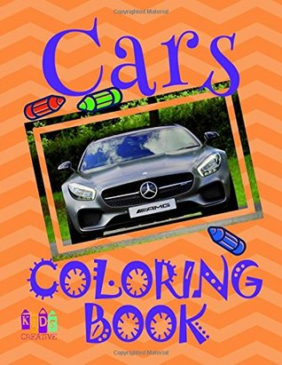 ✌ Cars Coloring Book ✎: New 2018 Cars Coloring Book for Teens 7-14 years old ✍