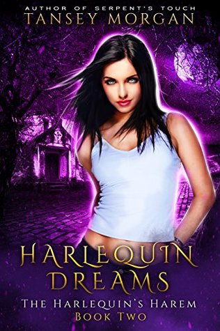 Harlequin Dreams                  (The Harlequin's Harem #2)
