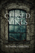 Cursed Vines: An Occult Suspense Novel