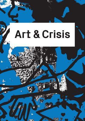 Art and Crisis