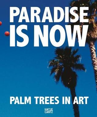 Paradise Is Now