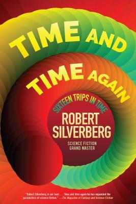 Time and Time Again: Sixteen Stories of Time Travel