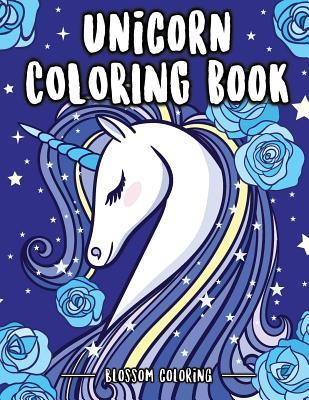 Unicorn Coloring Book: Full-Page Beautiful Unicorn Coloring Book - For Unicorn Lovers, Boys, Girls, Kids 4-8, Kids 8-12 (Kids of All Age & Adults) Fun for Relaxing